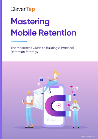 Mastering Mobile Retention